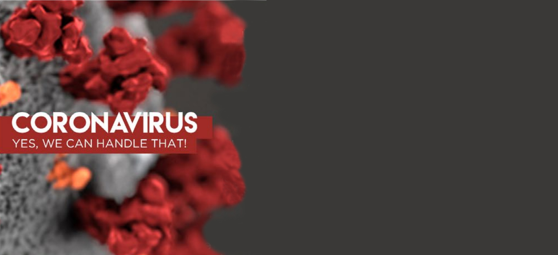 Coronavirus! Yes we can handle that