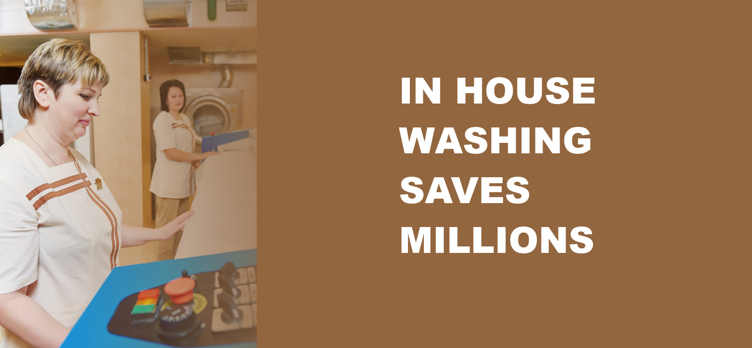 In House Washing Saves Millions