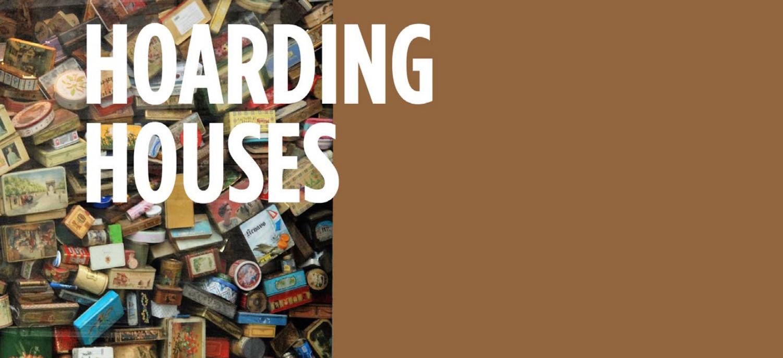 Hoarding Houses