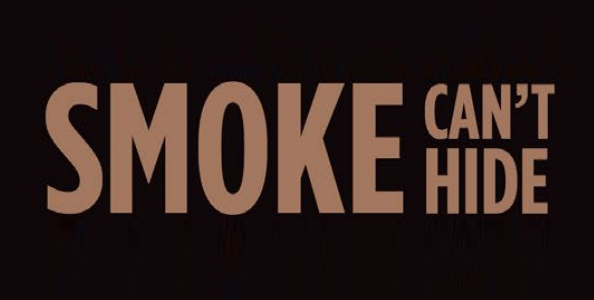 Smoke Can't Hide