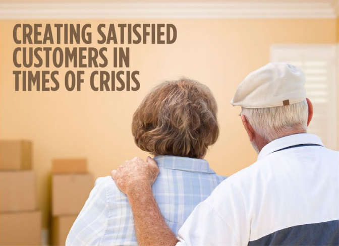 Creating Satisfied Customers in Times of Crisis